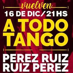 """Bajosuelo presenta """"A Todo Tango"""", último show del año"""