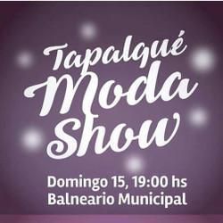 "Llega ""Tapalqué Moda Show 2017"""