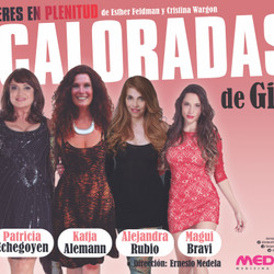 """Llega al Teatro """"Acaloradas"""", con importante elenco de actrices"""