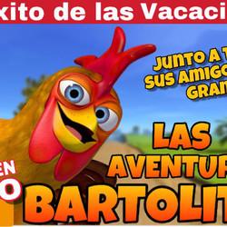 """Llega """"Las Aventuras de Bartolito"""", el éxito de las vacaciones"""