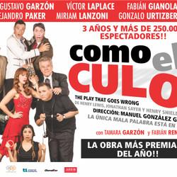 """Llega la multipremiada """"Como el Culo"""" con Gustavo Garzón, Víctor Laplace, Fabian Gianola y elenco"""