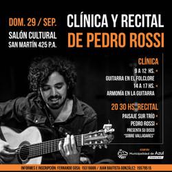Clínicas y recital Pedro Rossi + paisaje sur trío.