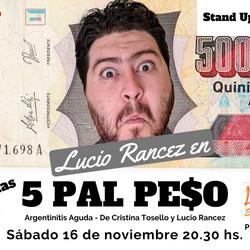 """Luego de estreno exitoso en Tandil, """"5 Pal Peso"""" llega para reirnos de nuestra argentinitis"""