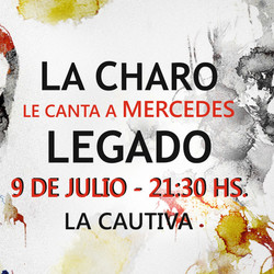 CHARO BOGARIN... La Charo le canta a Mercedes LEGADO