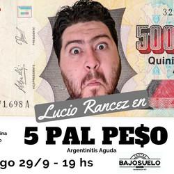 """Llega """"5 Pal Peso"""", un unipersonal de música y humor para reirnos de nuestra argentinitis"""