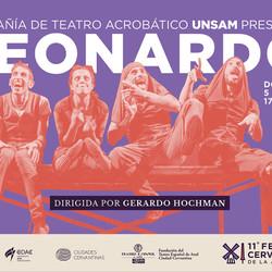 """#FestivalCervantino2017   La compañía acrobática de Gerardo Hochman presenta """"Leonardo"""""""