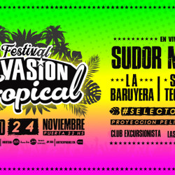 Festival Invasión Tropical - Club Excursionistas