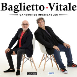 """Baglietto y Vitale llegan con """"Canciones Inoxidables"""""""