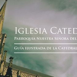 Se presentará la Guía Ilustrada de la Catedral de Azul