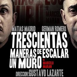"""Teatro Bajosuelo presenta """"Trescientas maneras de escalar un muro"""""""