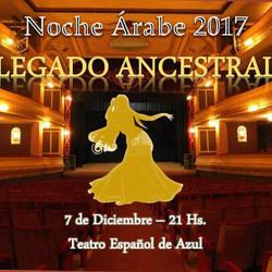 """Noche Árabe 2017 """"Legado Ancestral"""""""