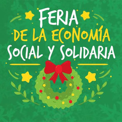 Este sábado se realizará la 7°Feria Navideña de la Economía Social